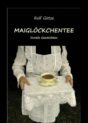 """Buchcover """"Maiglöckchentee"""""""